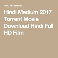 Hindi Medium 2017 Torrent Movie Download Hindi Full HD Film