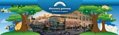 Discovery Gateway Children's Museum. Free admission with FHDC membership cards