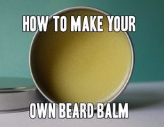 Facebook Twitter Pinterest Implementing a beard balm into your facial grooming routine is a fantastic way to improve the health of your beard and decrease rashes, itchiness, and damaged hair. If you have done any shopping around for beard balms, you already know that at $15-$25 per tin, it can quickly become very costly to … Beard Oil And Balm, Beard Game, Man Beard, Beard No Mustache, Damaged Hair, Hair Balm, Homemade Soaps, Homemade Products, Homemade Beauty