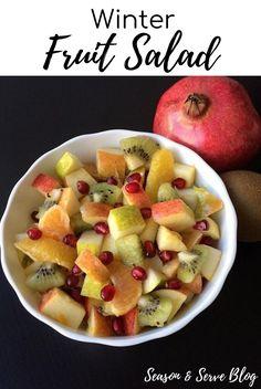 Winter Fruit Salad | Breakfast Recipes | Season & Serve Blog Winter Fruit Salad, Fruit Salad Recipes, Breakfast Recipes, Oatmeal, Brunch, Tasty, Healthy Recipes, Seasons, Blog