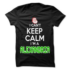 (Tshirt Amazing T-Shirt) Keep Calm ALEXANDRIA Christmas Time  0399 Cool Name Shirt  Order Online  If you are ALEXANDRIA or loves one. Then this shirt is for you. Cheers !!!  Tshirt Guys Lady Hodie  SHARE and Get Discount Today Order now before we SELL OUT Today  Camping 0399 cool name shirt a haywood thing you wouldnt understand keep calm let hand it tshirt design funny names shirts amazing christmas time
