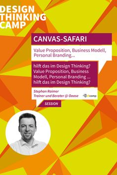 Stephan Raimer: Canvas-Safari: Value Proposition, Business Modell, Personal Branding ... hilft das im Design Thinking?