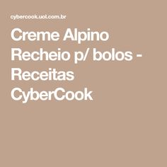Creme Alpino Recheio p/ bolos - Receitas CyberCook