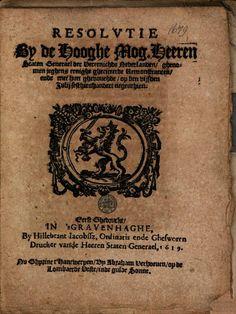 Resolvtie by de hooge mog. heeren Staten Generael der Vereenighde ... - Google Books