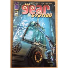 The Gear Station #4 Image Comic Book £1.00
