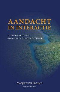 Aandacht in interactie - Managementboek.nl