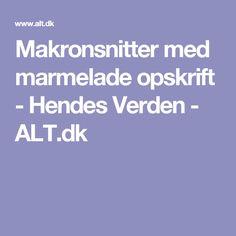 Makronsnitter med marmelade opskrift - Hendes Verden - ALT.dk