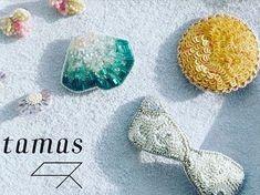 希少なフランスヴィンテージのスパンコールやビーズを使用した「tamas(タマス)」のアクセサリー。手刺繍で丁寧に縫い付けられるビーズは穏やかに輝き、見る人を惹きつけます。ヴィンテージならではの美しさをはなつ「tamas(タマス)」のピアスやヘアアクセサリーなどをご紹介します。