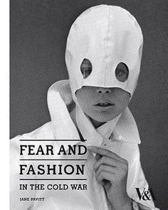 Fear And Fashion : In The Cold War