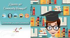¿Quieres ser Community Manager? Elige la mejor formación