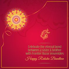 This Raksha Bandhan, strengthen the bond with your sister by gifting her Frontier Bazar's soulful ensembles. Wishing you all a very #HappyRakshaBandhan #FrontierBazar #OfficialOriginal #KarolBagh #RajouriGarden #Delhi #Suits #Sarees #Lehengas #Gowns #Fashion #Bride #Style #Adorable #ExclusiveDesigns #BestPrice #Wedding #Fabrics #Designs #Ethnic #Bridal #Couture #PostOfTheDay #RakshaBandhan2016 #Festive #Celebrations #Indian #RakshaBandhan #Festival #Festivity