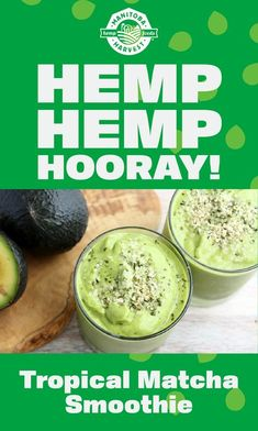 Hemp makes it super! Blend up a big glass of our Tropical Matcha Smoothie made with Manitoba Harvest Hemp Hearts for an energizing breakfast or snack! Hemp Hemp Hooray!