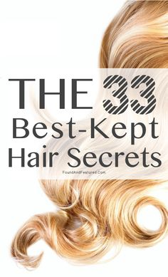 Lots of great hair tips and secrets!