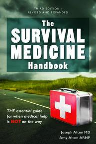 The Survival Medicine Handbook New Third Edition 2016