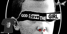 God+save+the+Girl+T-shirts+-+Designed+by:+Boggs+Nicolas