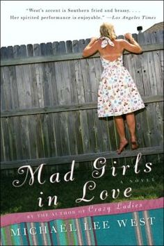 Mad Girls in Love by Michael Lee West - read Crazy Ladies first