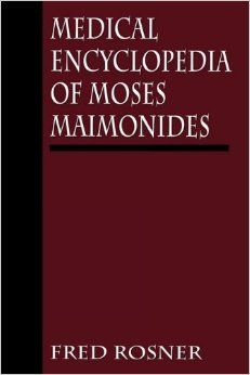 Medical Encyclopedia Of Moses Maimonides