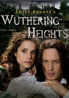 """Wuthering Heights (2009) Emily Brontë's sweeping tale of romance set against the backdrop of the Yorkshire moors gets the """"Masterpiece"""" treatment in this lush made-for-television adaptation starring Charlotte Riley and Tom Hardy."""