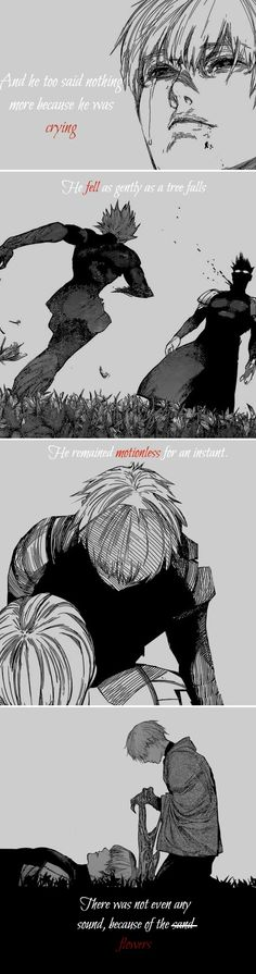 Tokyo Ghoul :Re spoilers!  Arima dies (but knowing the author there is a possibility he could come back ghoulified)