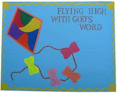 kite bulletin board idea-have kids do the verses on the tail