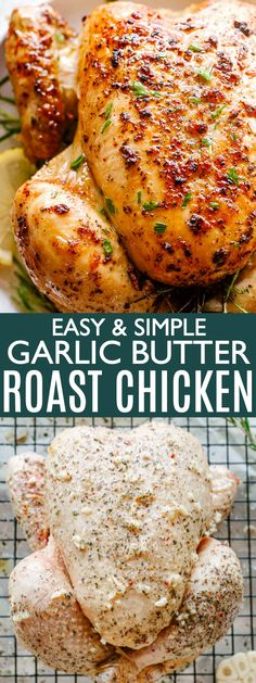 Easy Roast Chicken Recipe - Simple Roast Chicken recipe flavored with garlic butter and herbs, then oven roasted to a golden, crispy, and juicy perfection! Whole Chicken In Oven, Baked Whole Chicken Recipes, Roast Chicken Flavours, Best Roasted Chicken, Easy Roast Chicken, Roast Chicken Recipes, Roast Chicken And Stuffing, Roasting Chicken In Oven, Bake Chicken In Oven