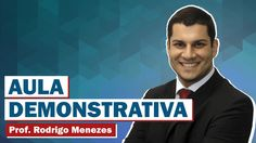 Vídeo 02 - Introdução ao Direito Constitucional - Prof. Rodrigo Menezes