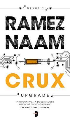 Crux (The Nexus Trilogy Book 2) by Ramez Naam