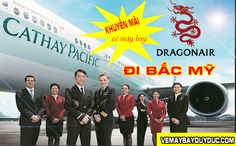Hãng Cathay Pacific và Dragon tung vé khuyến mãi