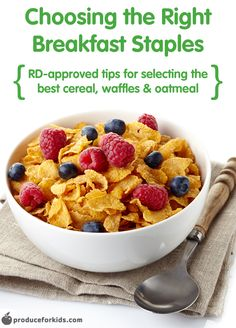 Choosing the Right Breakfast Staples - Registered Dietitian-approved tips for choosing the right cereal, frozen waffles and instant oatmeal for breakfast! @produceforkids