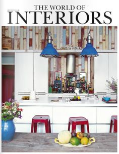 Matthew Williamson's kitchen on the cover of The World on Interiors magazine.