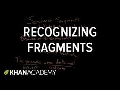 Recognizing fragments | Syntax | Khan Academy - YouTube