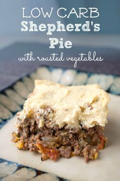 Looking for a healthier remake of your favorite comfort foods?  This Low Carb Shepherd's Pie Recipe is a new take on an old favorite. Loaded with roasted veggies, and topped with yummy whipped cauliflower, it's sure to please.