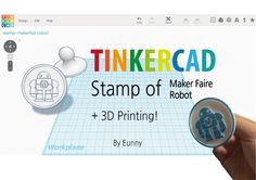 Stamp of maker faire robot by Tinkercad +3D printing