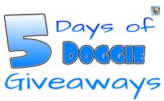 SPREAD THE WORD: 5 Days of Doggie Giveaways Starts TODAY 11/12/2012. Write a letter & you could receive amazing doggie products.