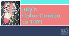 July's Color Combo to Try