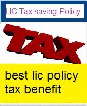 LIC Tax saving Policy