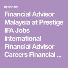 PrestigeIfaJobsInternationalFinancialAdvisorCareers