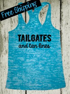 Tailgates and Tan Lines tank Southern Girl Shirts, Southern Clothing, Southern Outfits, Country Outfits, Cute N Country, Country Girl Style, Country Fashion, My Style, Country Chic