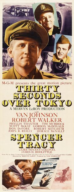 Thirty Seconds Over Tokyo (1944) Van Johnson, Robert Walker, Spencer Tracy, Robert Mitchum, Phyllis Thaxter