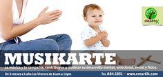 #Musikarte. La música y tu compañía, contribuyen a modelar el desarrollo mental, emocional, social y físico de tu bebé.    Los viernes de 11am a 12pm para bebés de 6 meses a 1 año de edad.