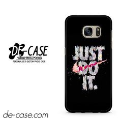 Just Do It DEAL-6007 Samsung Phonecase Cover For Samsung Galaxy S7 / S7 Edge