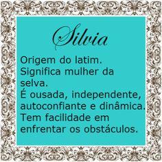 Significado do nome Silvia | Significado dos Nomes