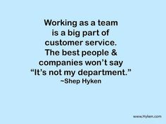 Working as a team via @Hyken #custserv