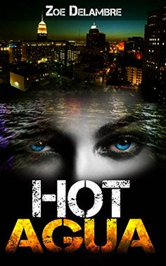 #Book Review of #HotAgua from #ReadersFavorite  Reviewed by Grant Leishman for Readers' Favorite