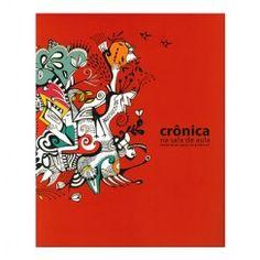 Detalhe de produto: Crônica na sala de aula | Itaú Cultural