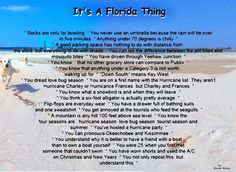 Yep, I am a Floridian. Florida Funny, Florida Girl, Florida Living, Florida Home, Florida Style, Florida Quotes, South Florida, Florida Sunshine, Sunshine State