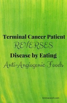 FANTASTIC!! Kathy Bero reversed her terminal breast cancer diagnosis by eating a diet rich in anti-angiogenic foods. These foods have the ability to turn off blood flow to cancerous tumors. She is now cancer-free and is an author, speaker, reiki practioner, and health coach.
