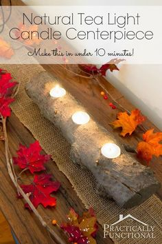 Turn a #treebranch into a natural tea light #candle #centerpiece in under ten minutes!