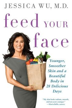 Feed Your Face: Younger, Smoother Skin and ... - Kindle