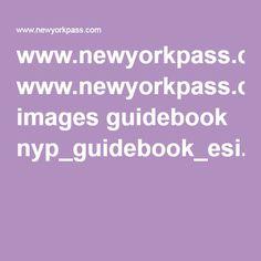 www.newyorkpass.com images guidebook nyp_guidebook_esi.pdf?utm_source=Ecom%20Mission%20Limited&utm_medium=email&utm_campaign=3169639_NYP%20Guidebook%201st&dm_i=CXI,1VXPJ,MQACW6,6RLZM,1